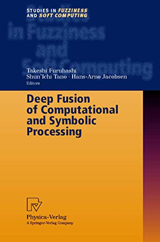 9783790813395: Deep Fusion of Computational and Symbolic Processing