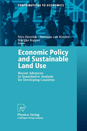 Economic Policy and Sustainable Land Use: Recent Advances in Quantitative Analysis for Developing ...