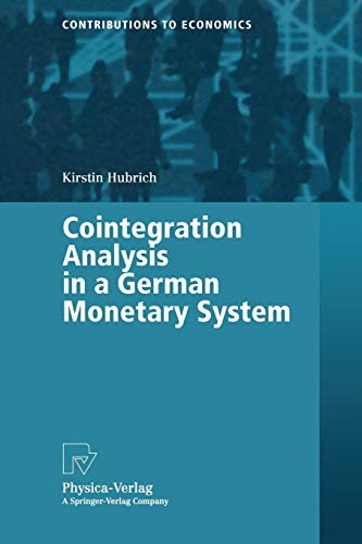 9783790813524: Cointegration Analysis in a German Monetary System (Contributions to Economics)