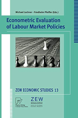9783790813722: Econometric Evaluation of Labour Market Policies (ZEW Economic Studies)
