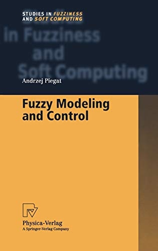 9783790813852: Fuzzy Modeling and Control (Studies in Fuzziness and Soft Computing)