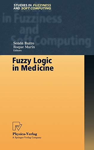 Fuzzy Logic in Medicine