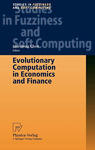 Evolutionary Computation in Economics and Finance: Shu-Heng Chen