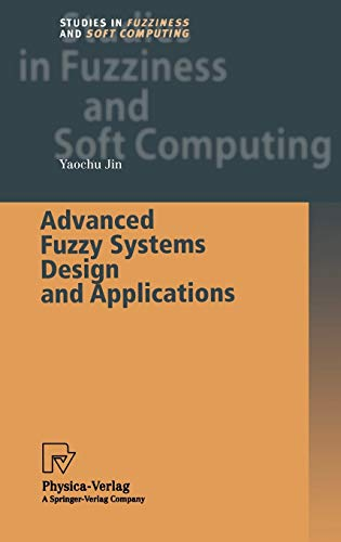9783790815375: Advanced Fuzzy Systems Design and Applications