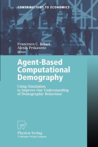 9783790815504: Agent-Based Computational Demography: Using Simulation to Improve Our Understanding of Demographic Behaviour