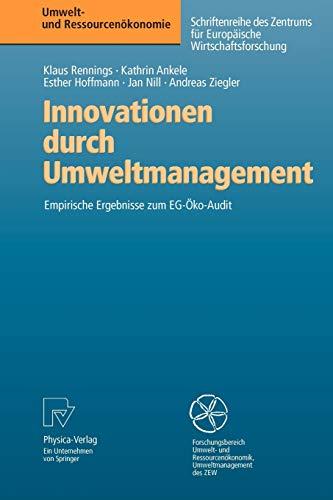 Innovationen Durch Umweltmanagement: Empirische Ergebnisse zum EG-Öko-Audit: Rennings, Klaus