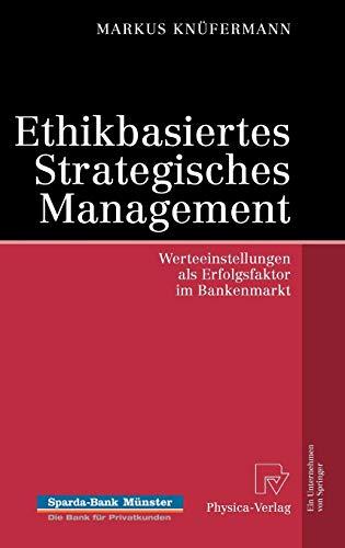 Ethikbasiertes Strategisches Management: Markus Kn�fermann