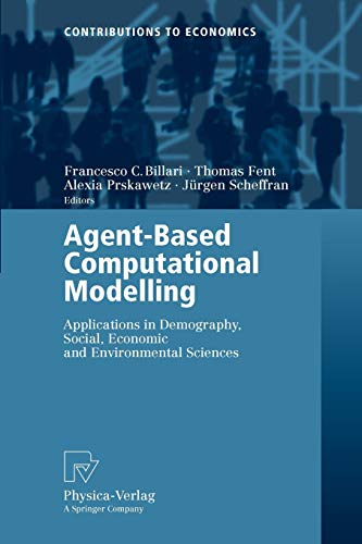 Agent-Based Computational Modelling: Applications in Demography, Social,