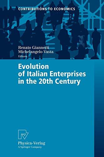Evolution of Italian Enterprises in the 20th Century: Renato Giannetti