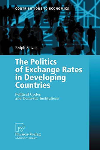 The Politics of Exchange Rates in Developing Countries: Ralph Setzer