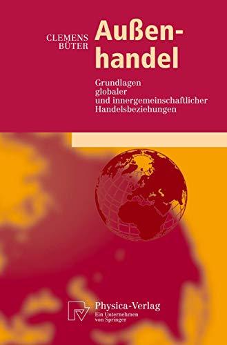 9783790817249: Außenhandel: Grundlagen globaler und innergemeinschaftlicher Handelsbeziehungen (Physica-Lehrbuch)