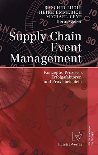 9783790817393: Supply Chain Event Management: Konzepte, Prozesse, Erfolgsfaktoren und Praxisbeispiele (German and English Edition)