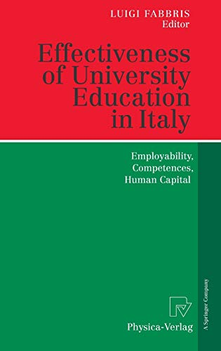 9783790817492: Effectiveness of University Education in Italy: Employability, Competences, Human Capital