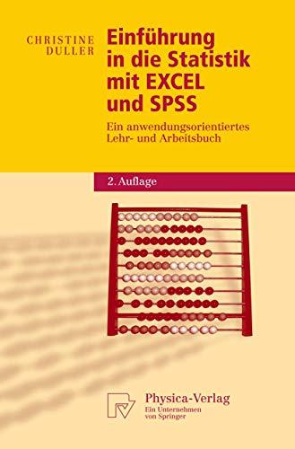 9783790819113: Einführung in die Statistik mit EXCEL und SPSS: Ein anwendungsorientiertes Lehr- und Arbeitsbuch (Physica-Lehrbuch) (German Edition)