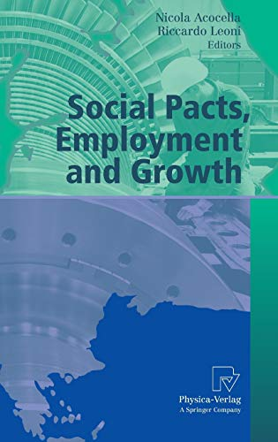 9783790819151: Social Pacts, Employment and Growth: A Reappraisal of Ezio Tarantelli's Thought (AIEL Series in Labour Economics)