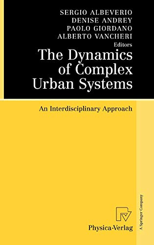 9783790819366: The Dynamics of Complex Urban Systems: An Interdisciplinary Approach