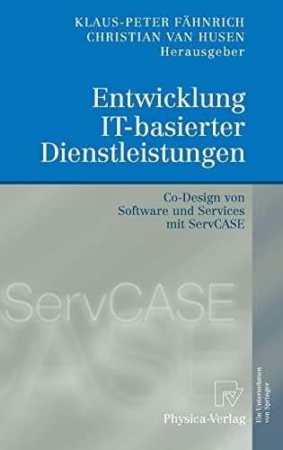 9783790819434: Entwicklung IT-basierter Dienstleistungen: Co-Design von Software und Services mit ServCASE