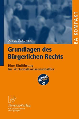 9783790819830: Grundlagen des Bürgerlichen Rechts: Eine Einführung für Wirtschaftswissenschaftler (BA KOMPAKT) (German Edition)