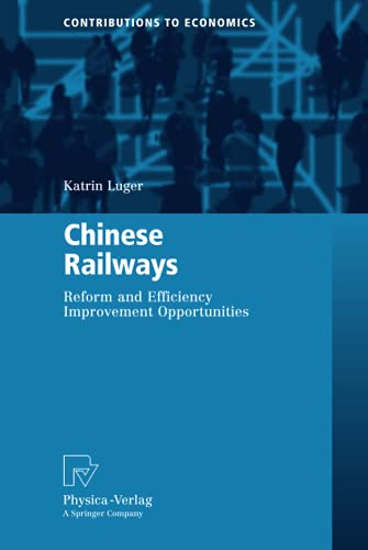 9783790820010: Chinese Railways: Reform and Efficiency Improvement Opportunities (Contributions to Economics)