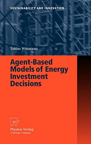 9783790820034: Agent-Based Models of Energy Investment Decisions (Sustainability and Innovation)