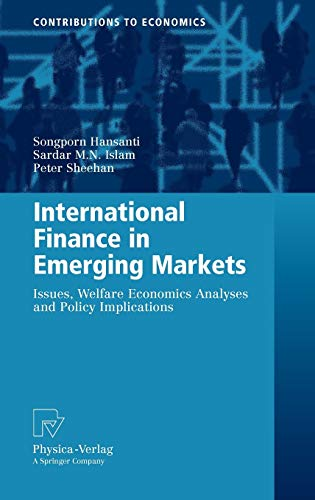 9783790820430: International Finance in Emerging Markets: Issues, Welfare Economics Analyses and Policy Implications (Contributions to Economics)