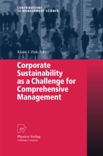 Corporate Sustainability as a Challenge for Comprehensive Management: Klaus J. Zink