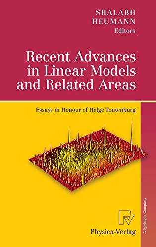 9783790820638: Recent Advances in Linear Models and Related Areas: Essays in Honour of Helge Toutenburg