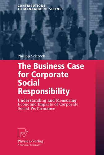 9783790821178: The Business Case for Corporate Social Responsibility: Understanding and Measuring Economic Impacts of Corporate Social Performance (Contributions to Management Science)