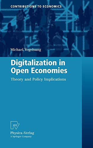 9783790823912: Digitalization in Open Economies: Theory and Policy Implications (Contributions to Economics)