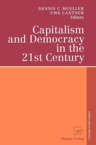 Capitalism and Democracy in the 21st Century: Proceedings of the International Joseph A. Schumpeter...