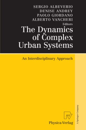 9783790825336: The Dynamics of Complex Urban Systems: An Interdisciplinary Approach