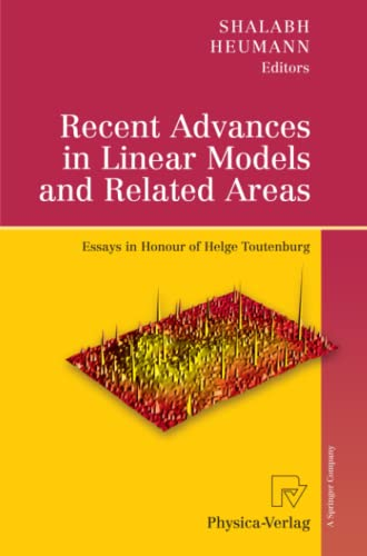 9783790825619: Recent Advances in Linear Models and Related Areas: Essays in Honour of Helge Toutenburg