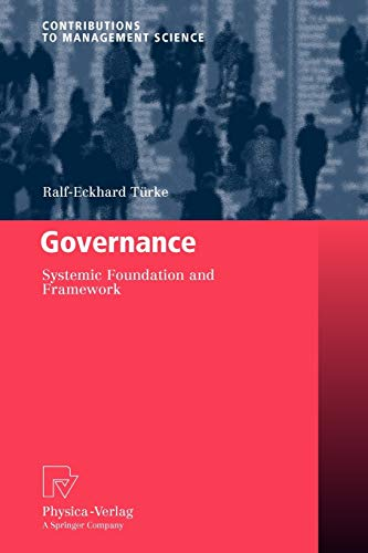 Governance: Systemic Foundation and Framework: Ralf-Eckhard Türke