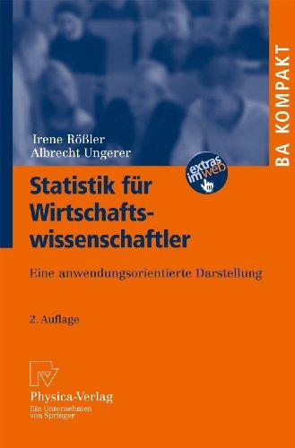Statistik für Wirtschaftswissenschaftler : eine anwendungsorientierte Darstellung : BA kompakt - Rößler, Irene und Albrecht Ungerer