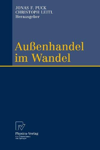 9783790827279: Außenhandel im Wandel: Festschrift zum 60. Geburtstag von Reinhard Moser (German and English Edition)