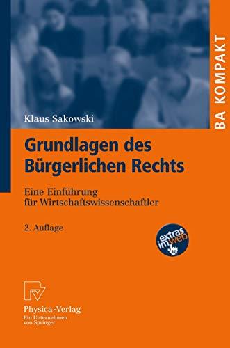 9783790827644: Grundlagen des Bürgerlichen Rechts: Eine Einführung für Wirtschaftswissenschaftler (BA KOMPAKT) (German Edition)