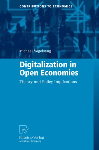 9783790828160: Digitalization in Open Economies: Theory and Policy Implications (Contributions to Economics)