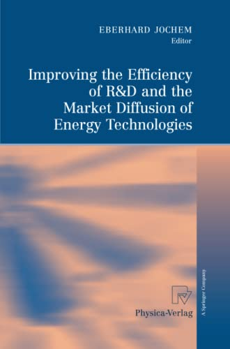 9783790828979: Improving the Efficiency of R&D and the Market Diffusion of Energy Technologies