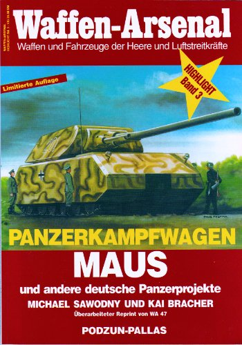 Panzer Kampfwagen MAUS: SAWODNY & BRACHER