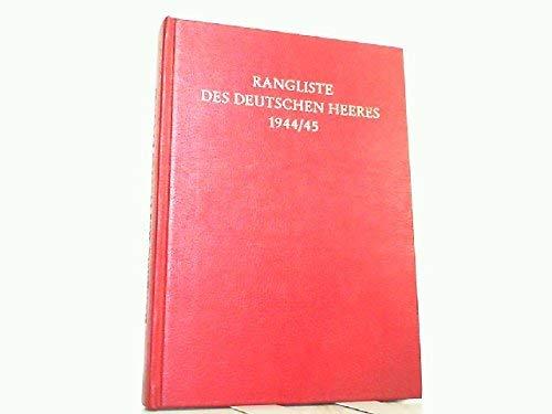 Rangliste Des Deutschen Heeres 1944/45. Dienstalterslisten T: Keilig, Wolf