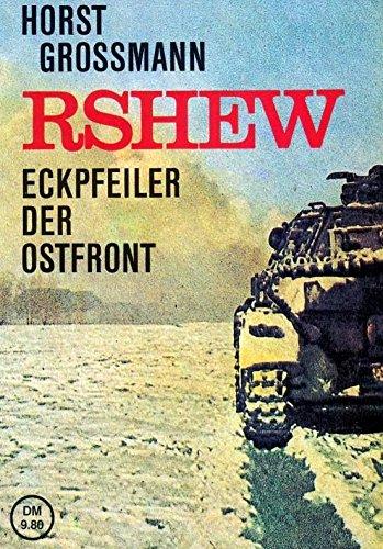 9783790901269: Rshew: Eckpfeiler d. Ostfront (German Edition)