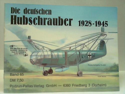 9783790901382: DIE DEUTSCHEN HUBSCHRAUBER 1928-1945