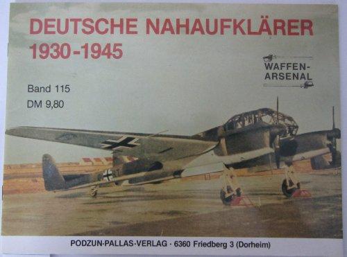 Deutsche Nahaufklarer 1930-1945 (Waffen-Arsenal 115): Griehl, Manfred and