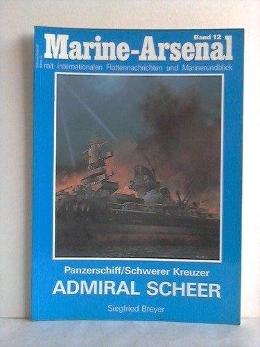 Marine-Arsenal. Band 12. Die Panzerschiff/Schwerer Kreuzer Admiral: Breyer, Siegfried.