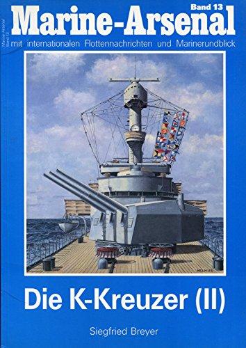 Marine-Arsenal: Band 13 - Die K-Kreuzer (2): Breyer, Siegfried