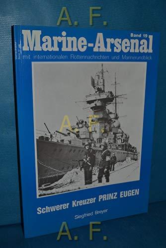 Marine Arsenal Band19: Schwerer Kreuzer Prinz Eugen.: Breyer, Siefried