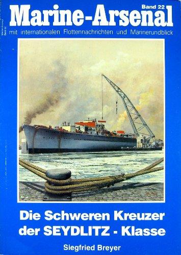 Marine Arsenal Band 22: Die Schweren Kreuzer: Breyer, Siegfried