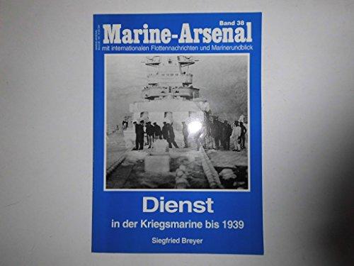 9783790906097: Dienst in der Kriegsmarine bis 1939