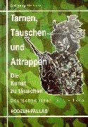9783790906462: Tarnung, Täuschung und Attrappen.