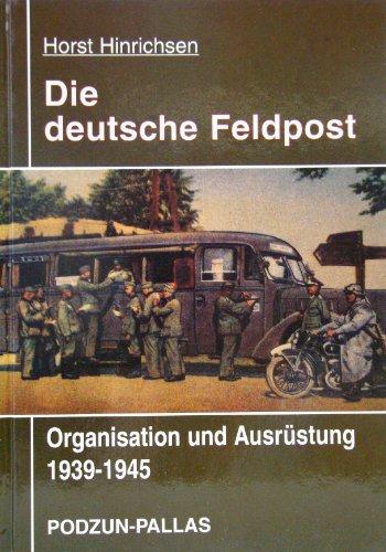 9783790906554: Die deutsche Feldpost 1939-1945. Organisation und Ausrüstung.